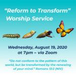Reform to Tranform Worship Service