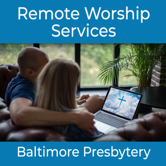 Remote Worship Services
